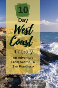 10 Day West Coast Itinerary