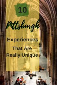 Unique Experiences In Pittsburgh