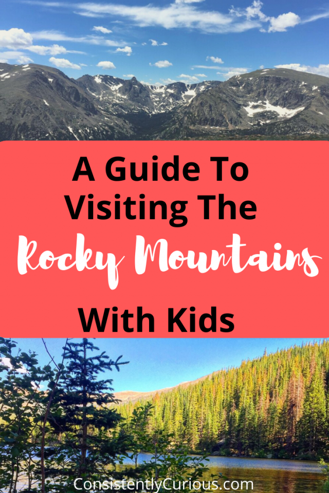 A Guide To Visiting The Rocky Mountain National Park With Kids