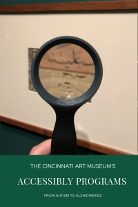 Cincinnati Art Museum Accessibility Tours