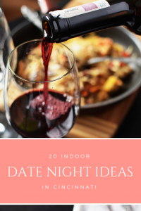 indoor date night Cincinnati