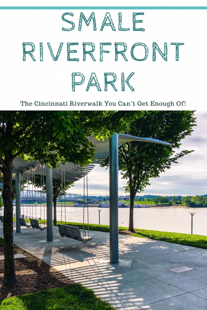Smale Riverfront Park: The Cincinnati Riverwalk