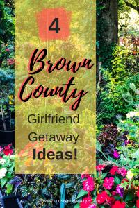 Brown County Girlfriend Getaway