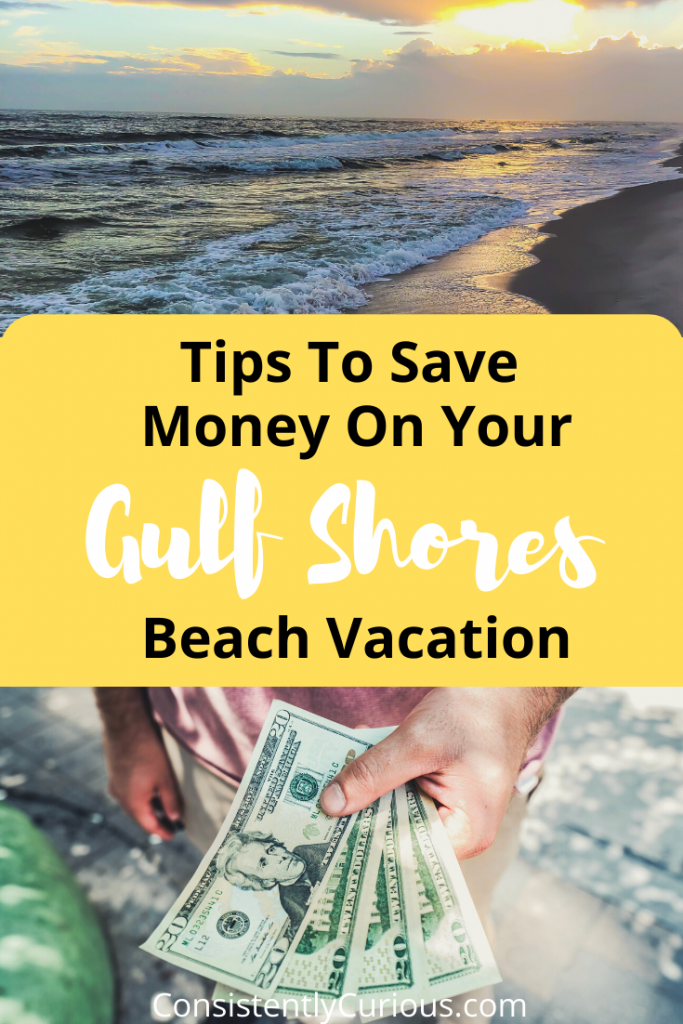 money saving tips while in Gulf Shores