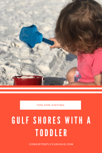 Gulf Shores with a toddler in tow