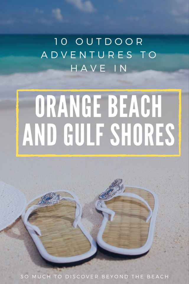 Outdoor things to do in Orange Beach and Gulf Shores