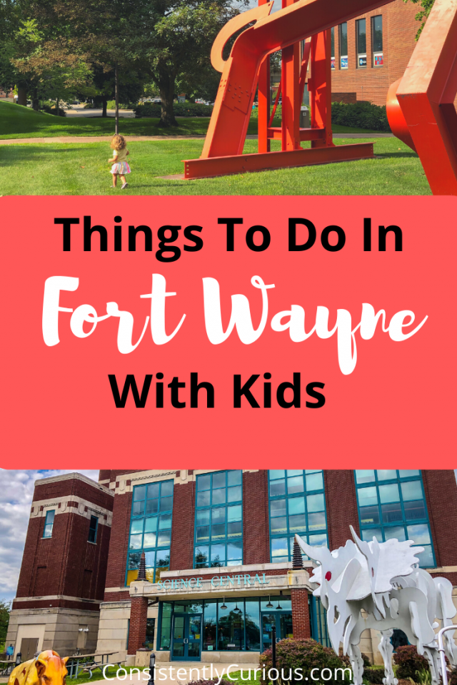 Things to do with kids in Fort Wayne, IN