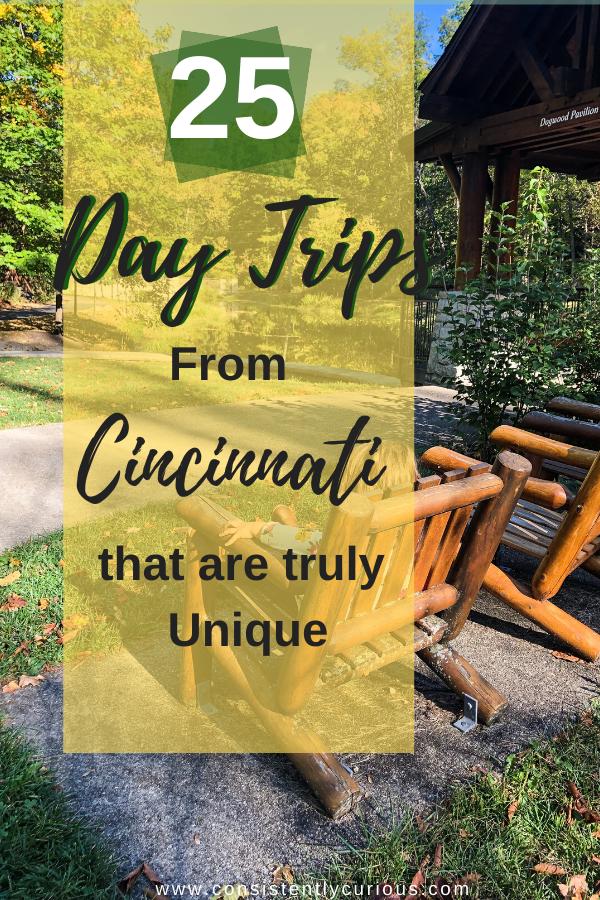 Fun Day Trip Ideas From Cincinnati