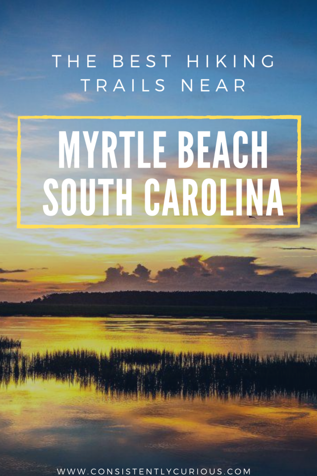 Where to hike in myrtle beach SC