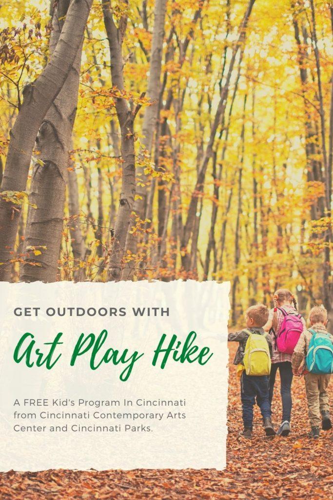 Art Play Hike in Cincinnati Ohio