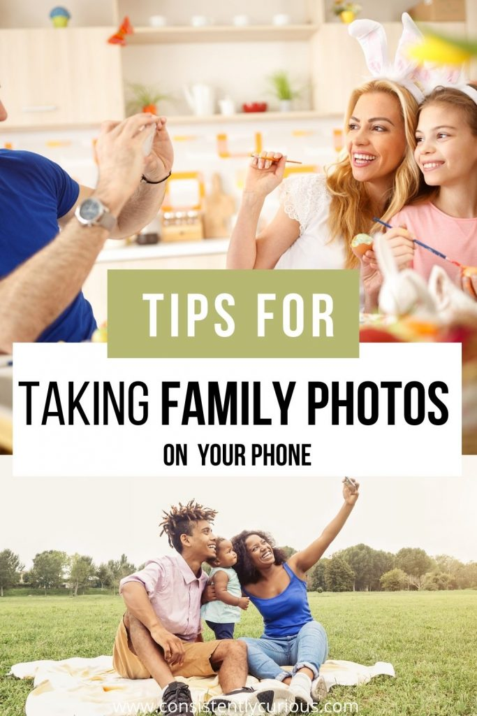 Travel Photography Tips For Capturing better family photos with your phone