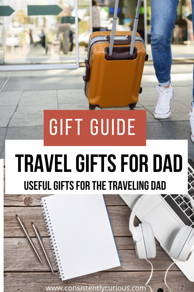 Useful Travel Gifts For Dad